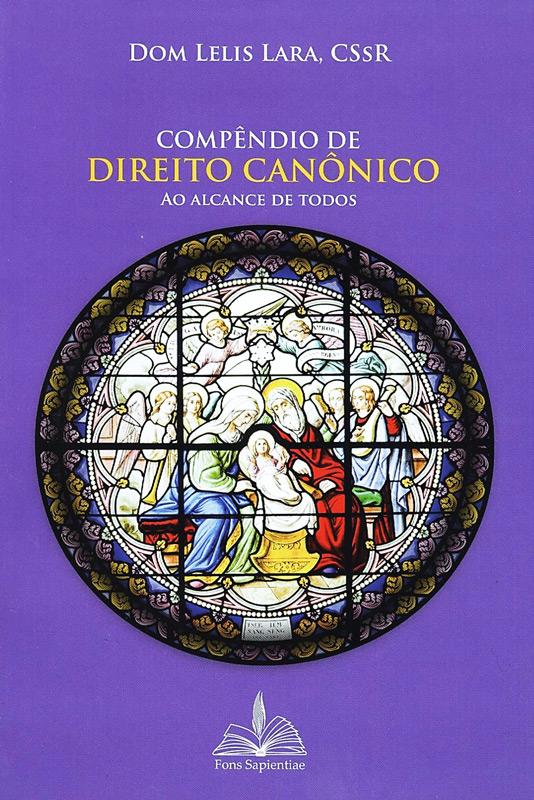 Compendio de Direito Canônico ao alcance de todos  - Pastoral Familiar CNBB