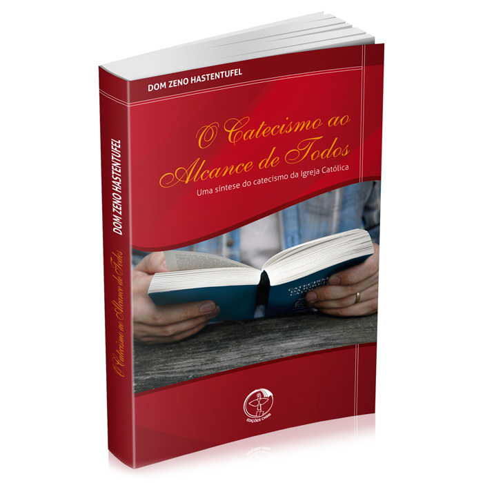 O Catecismo ao alcance de todos - uma síntese do catecismo da Igreja Católica  - Pastoral Familiar CNBB