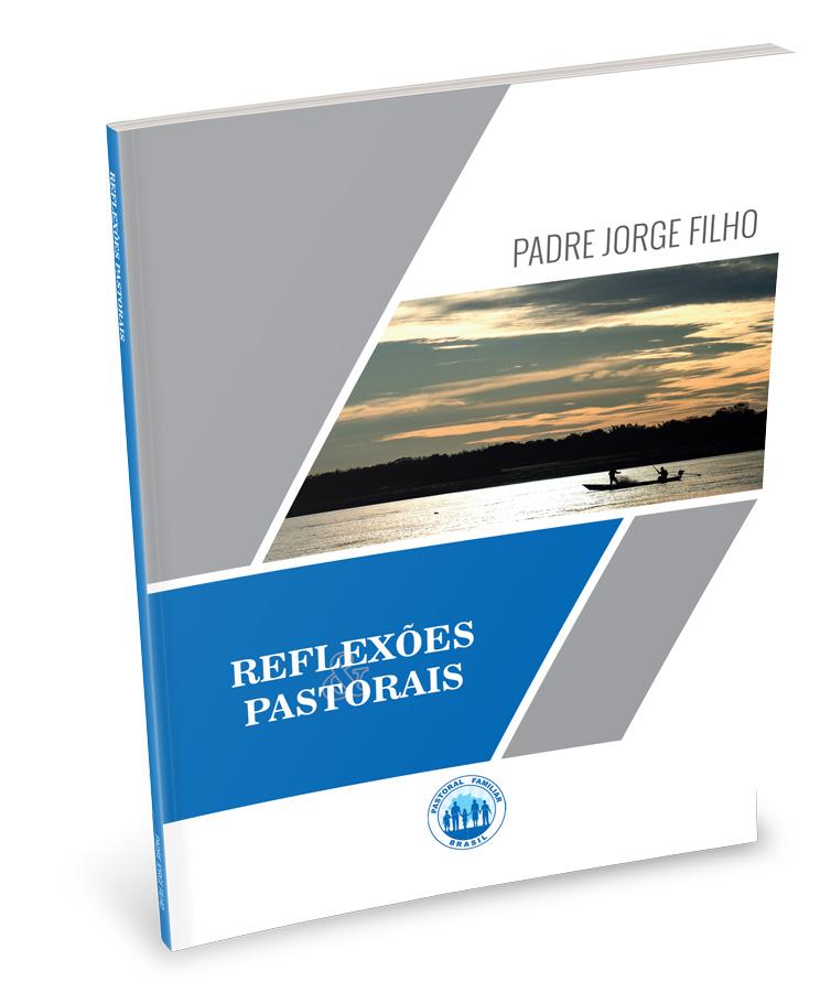 Reflexões Pastorais  - Pastoral Familiar CNBB