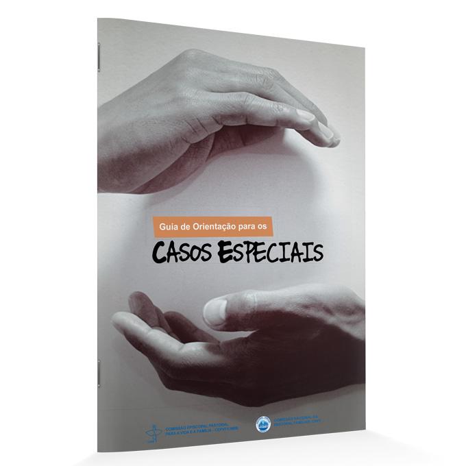 Guia de Orientação para os Casos Especiais  - Pastoral Familiar CNBB