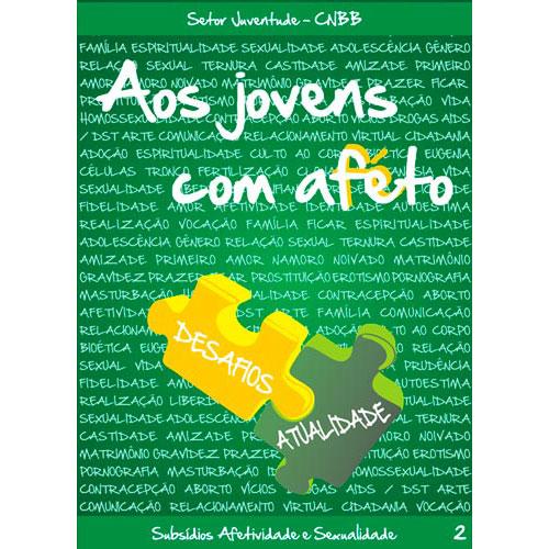 Aos Jovens com Afeto - Desafio e Atualidades - VOL 2 Verde  - Pastoral Familiar CNBB