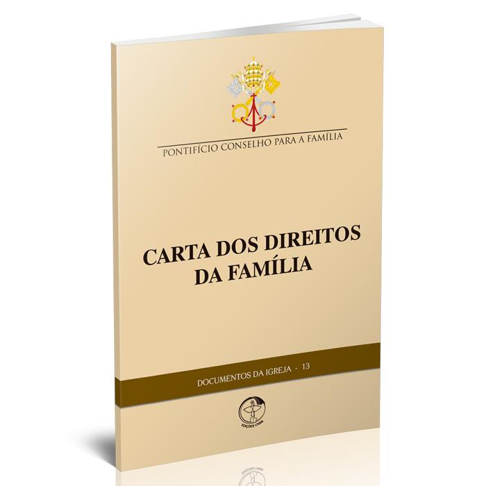 Carta dos Direitos da Família  - Pastoral Familiar CNBB
