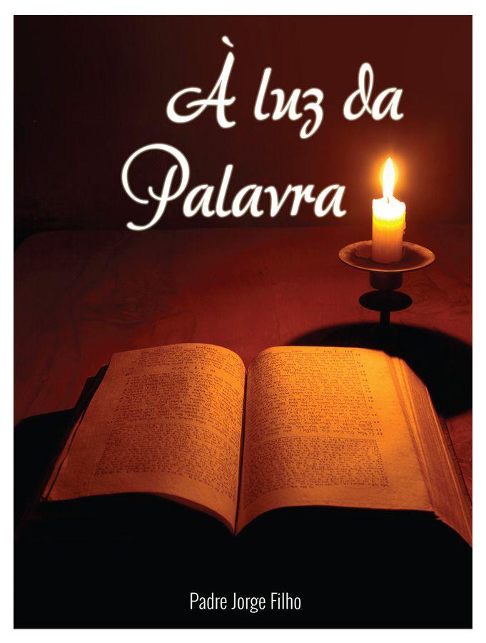 À luz da Palavra  - Pastoral Familiar CNBB