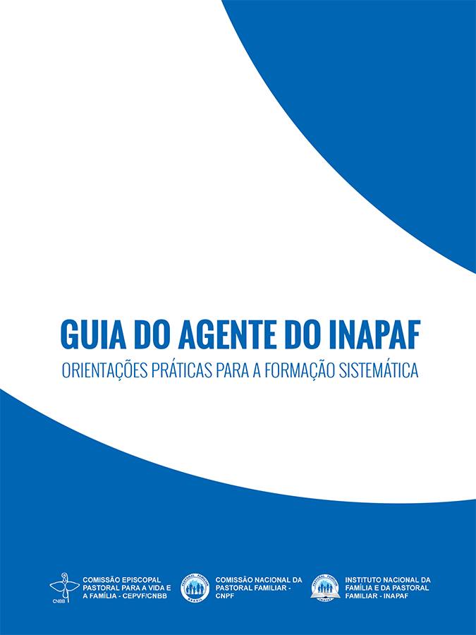 Guia do Agente do INAPAF  - Pastoral Familiar CNBB