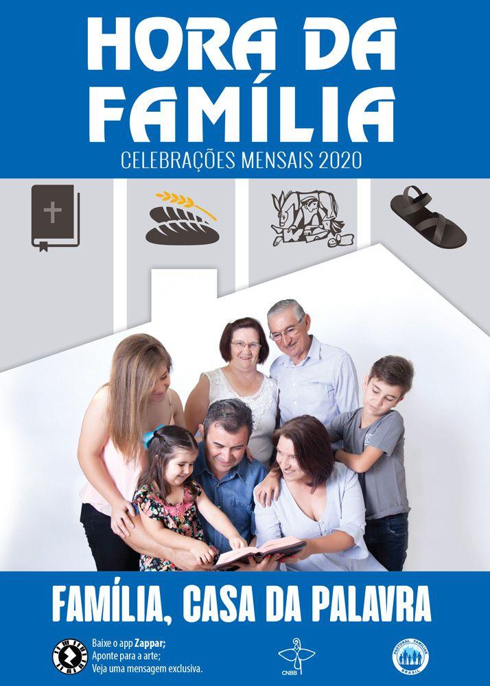 Hora da Família - Celebrações mensais  - Pastoral Familiar CNBB