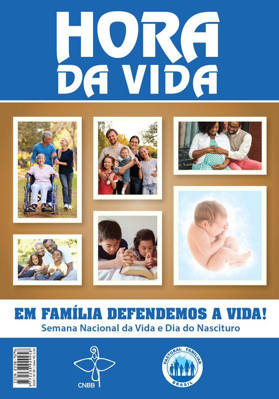 HORA DA VIDA 2019  - Pastoral Familiar CNBB
