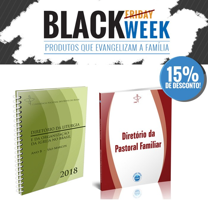 KIT 5 BLACK WEEK PASTORAL FAMILIAR  - Pastoral Familiar CNBB