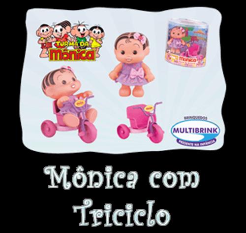 BONECA MÔNICA TRICICLO HORA DE BRINCAR  MULTIBRINK  - Empório das Variedades