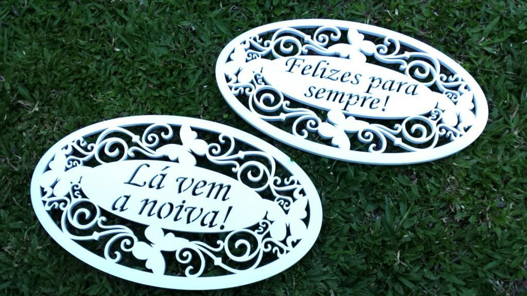 KIt 2 placas de Casamento Lá vem a Noiva e Felizes para sempre JE 04