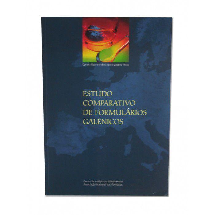 Estudo Comparativo de Formulários Galénicos  - RCN Editora