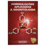 Formulações Aplicadas à Odontologia