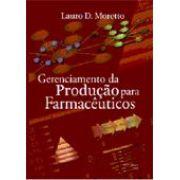 Gerenciamento da Produção para Farmacêuticos