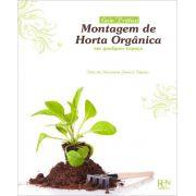 Montagem de Horta Orgânica em Qualquer Espaço