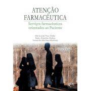 ATENÇÃO FARMACÊUTICA, Serviços farmacêuticos Orientados ao Paciente