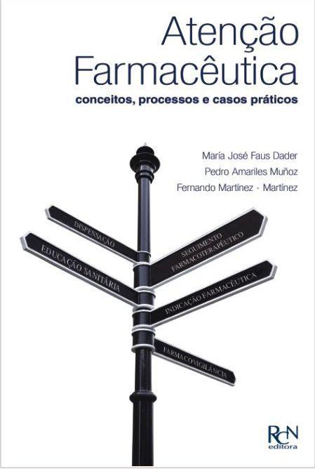 Atenção Farmacêutica - Conceitos, Processos e Casos Práticos  - RCN Editora