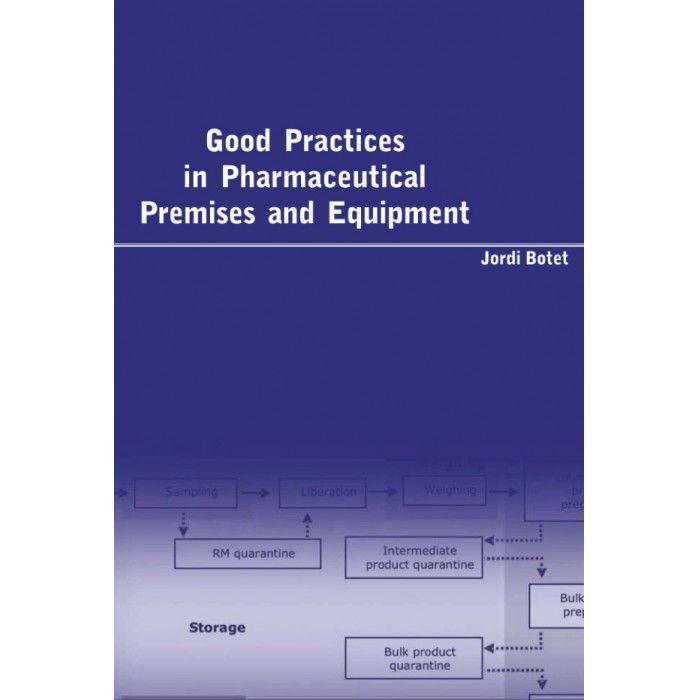 Good Practices in Pharmaceutical Premises and Equipment  - RCN Editora