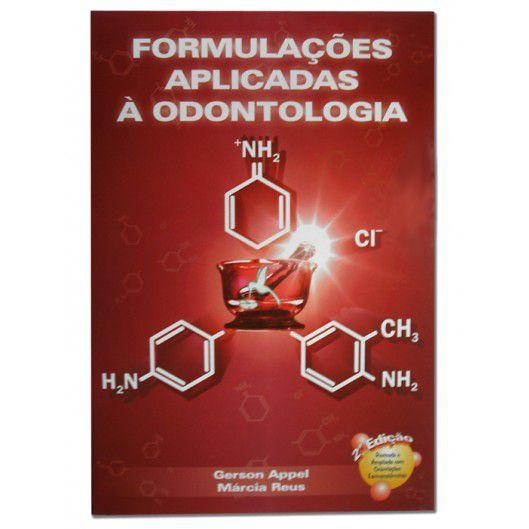 Formulações Aplicadas à Odontologia  - RCN Editora