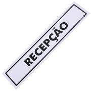 Placa de Sinaliza��o Recep��o 6,5x30x0,80cm