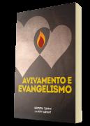 Avivamento e Evangelismo - Livro