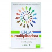 Igreja Multiplicadora - 5 Princípios Bíblicos Para Crescimento.