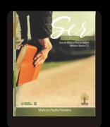 Ser Discípulo - Escola bíblica discipuladora - Módulo Básico 2.1