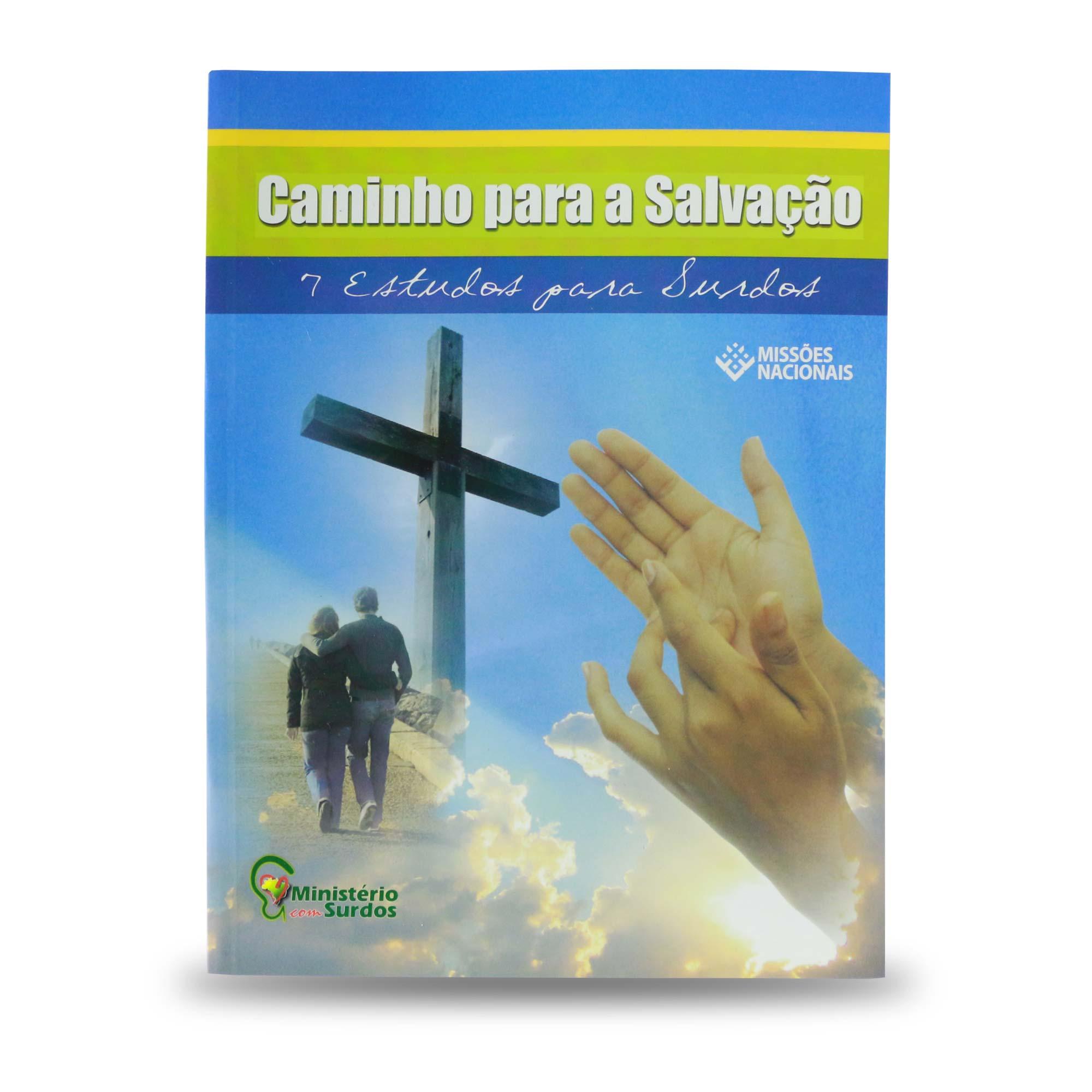Caminho para a salvação - Surdos