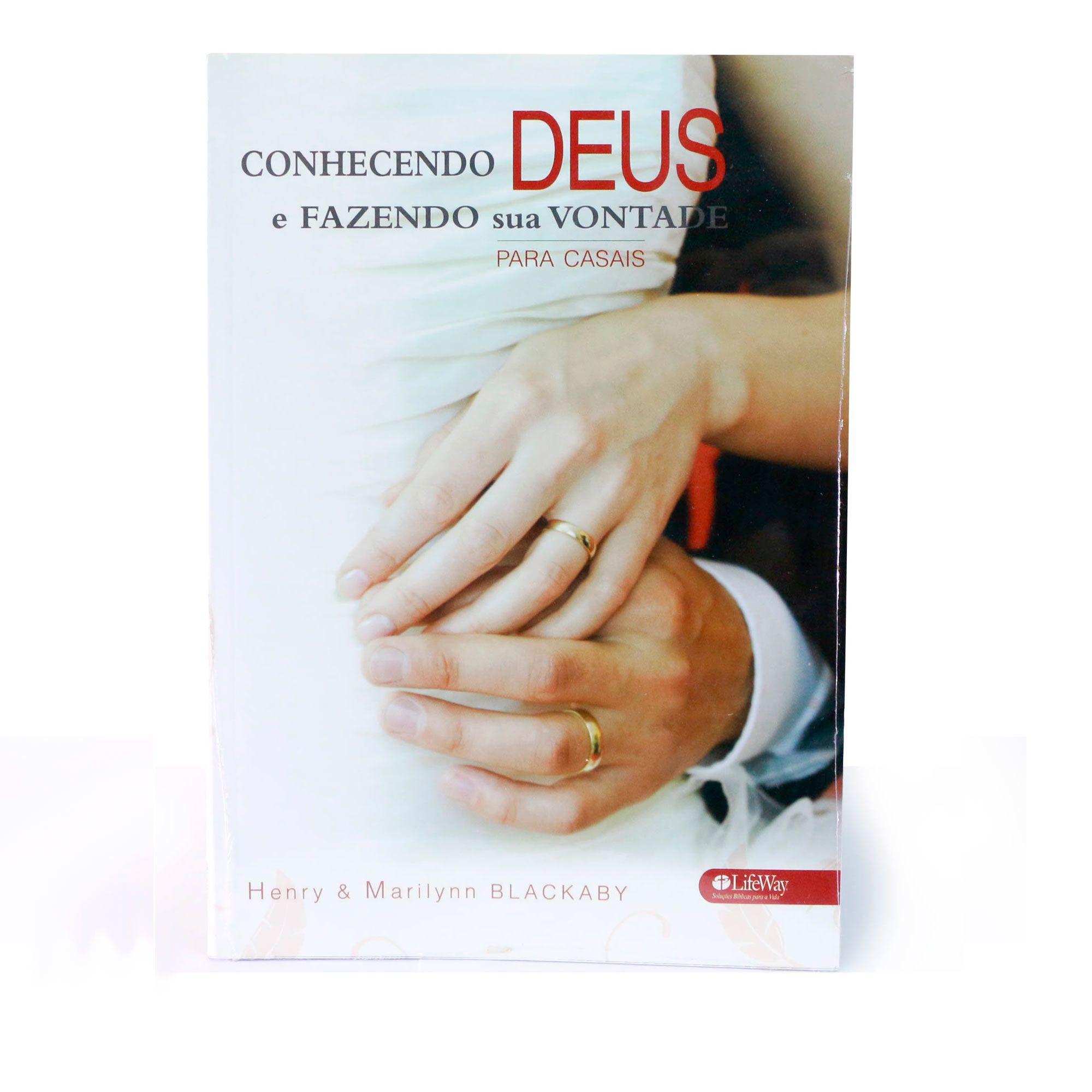 Conhecendo Deus e fazendo sua vontade - para Casais, Livro