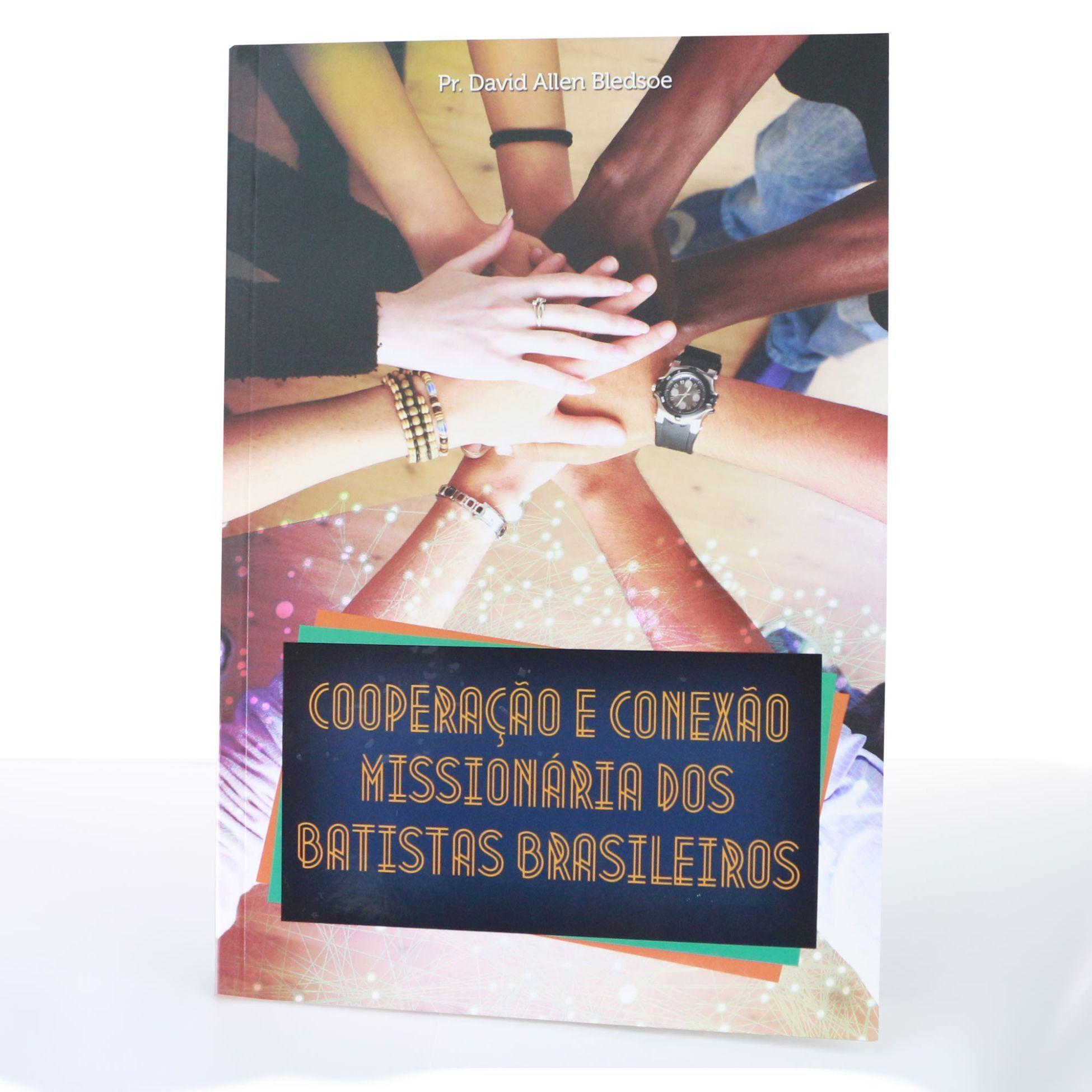Cooperação e Conexão Missionária dos Batistas Brasileiros - 1ª edição
