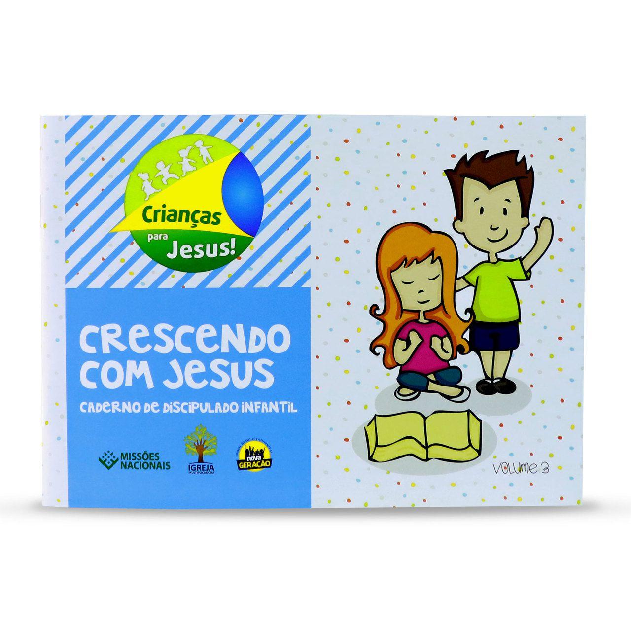 Crescendo com Jesus - Volume 3