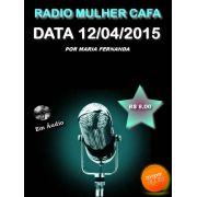 Programa Radio Mulher CAFA 12/04/2015