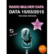 Programa Radio Mulher CAFA 15/03/2015