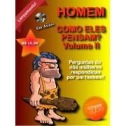 Homem - Como eles pensam Volume II