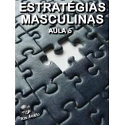 Estratégias Masculinas Aula 5