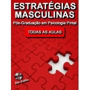 Estratégias Masculinas TODAS AS AULAS