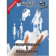 Prosperidade e Realização - Aula 3