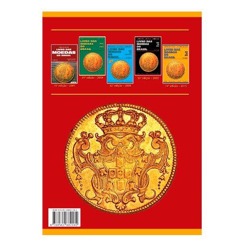 Livro das Moedas do Brasil - Catálogo - 15ª Edição - 1643 até 2018  - Fortuna Detectores de Metais