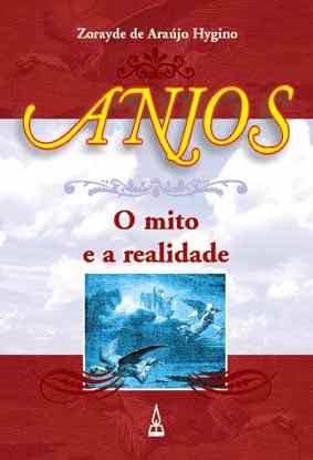Anjos - O mito e a realidade  - Distribuidora EBD
