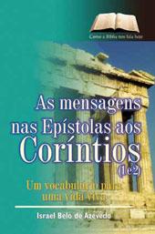 As mensagens nas Epístolas aos Coríntios  - Distribuidora EBD