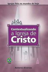 Contextualizando a igreja de Cristo  - Distribuidora EBD