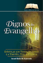 Dignos do Evangelho  - Distribuidora EBD