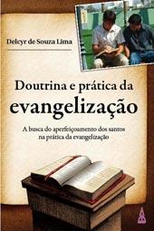 Doutrina e prática da Evangelização  - Distribuidora EBD