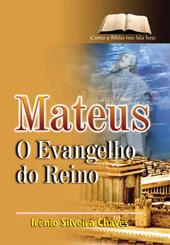 Mateus - O Evangelho do Reino  - Distribuidora EBD
