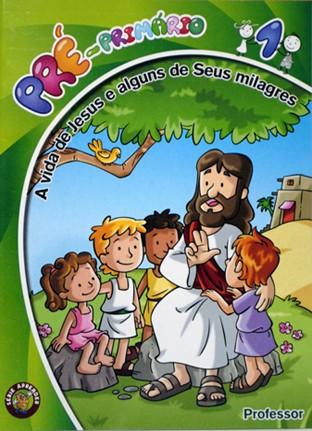 01 - A Vida de Jesus e seus milagres (PROFESSOR)  - Distribuidora EBD