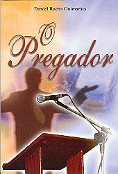 O Pregador  - Distribuidora EBD