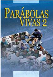Parábolas Vivas II  - Distribuidora EBD