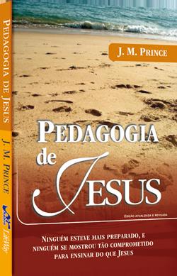 A Pedagogia de Jesus  - Distribuidora EBD
