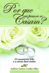 Por que as pessoas se casam?  - Distribuidora EBD