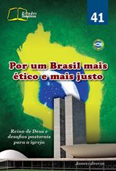 Por um Brasil mais ético e mais justo - N° 41  - Distribuidora EBD