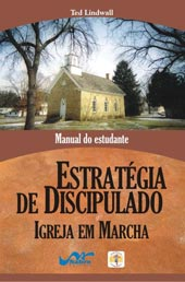 Estratégia de discipulado - Igreja em marcha  - Distribuidora EBD