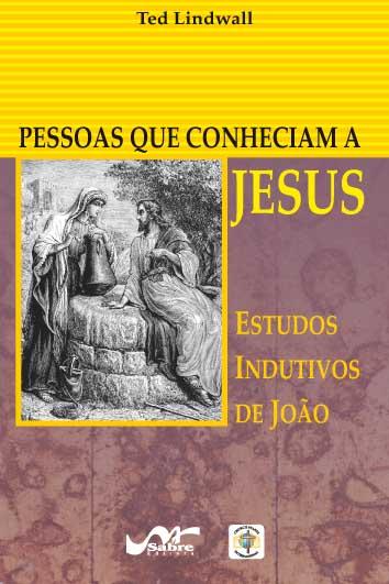 Pessoas que conheciam Jesus  - Distribuidora EBD
